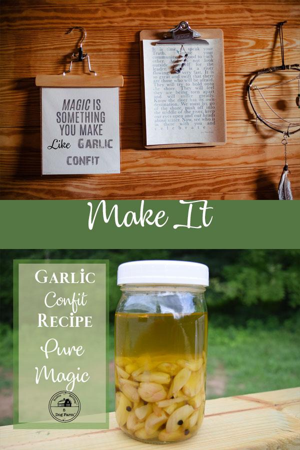 Make Your Own Garlic Confit Recipe - 5 Dog Farm